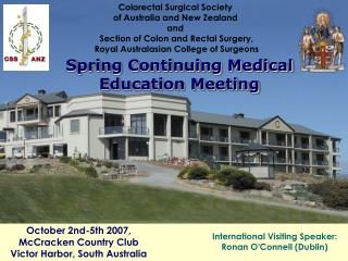 Colorectal Surgical Society  of Australia and New Zealand  and  Section of Colon and Rectal Surgery,  Royal Australasian