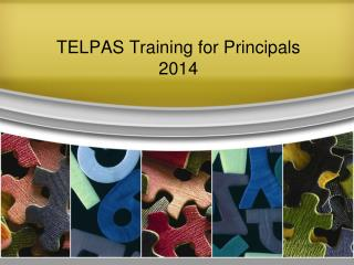 TELPAS Training for Principals 2014