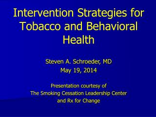 Intervention Strategies for Tobacco and Behavioral Health