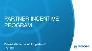 Partner incentive program