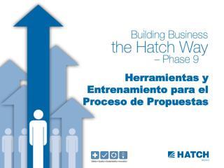 Herramientas y  Entrenamiento para el  Proceso de Propuestas