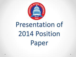 Presentation of 2014 Position Paper