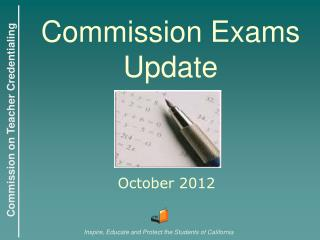 Commission Exams Update