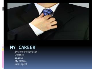 My career
