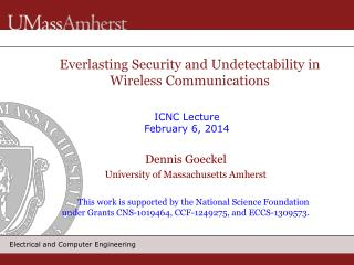 Everlasting Security and  Undetectability  in Wireless Communications