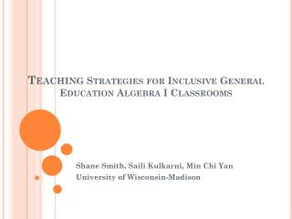 Teaching  Strategies for Inclusive General Education Algebra I Classrooms
