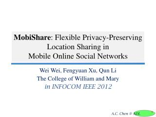 MobiShare : Flexible Privacy-Preserving  Location Sharing in  Mobile  Online Social Networks