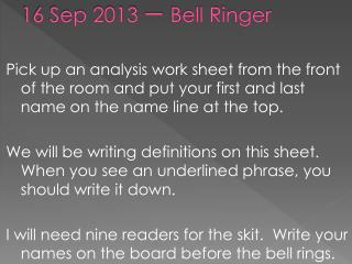 16 Sep 2013 一 Bell Ringer