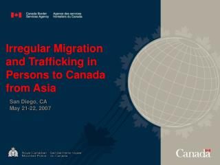 Irregular Migration and Trafficking in Persons to Canada from Asia