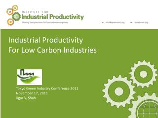 Industrial Productivity For Low Carbon Industries