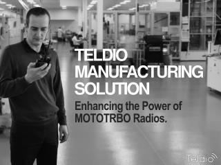 Enhancing the Power of MOTOTRBO Radios.
