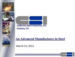 An Advanced Manufacturer in Steel