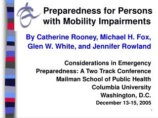 Preparedness for Persons                                              with Mobility Impairments