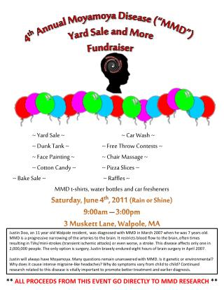 "4 th  Annual  Moyamoya Disease (""MMD "")  Yard Sale and More  Fundraiser"