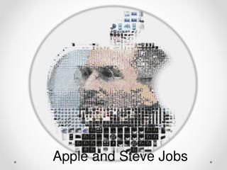 Apple and Steve Jobs