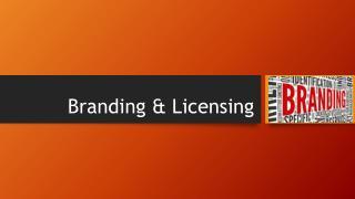 Branding & Licensing