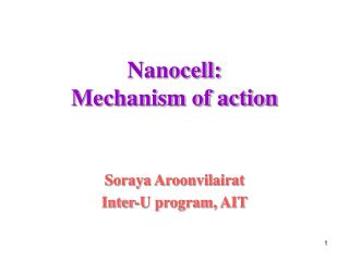 Nanocell:  Mechanism of action