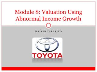 Module  8 : Valuation Using Abnormal Income Growth
