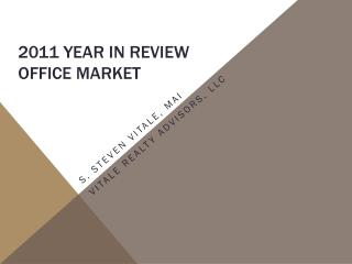 2011 YEAR IN REVIEW OFFICE MARKET