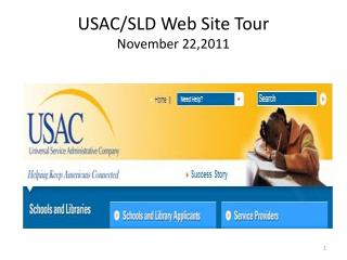 USAC/SLD Web Site Tour November 22,2011
