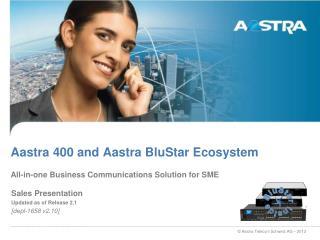 Aastra 400 and Aastra BluStar Ecosystem