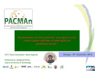"""Development of the authentic med gastronomy  route cluster and the co-sharing of an exhibition booth"""