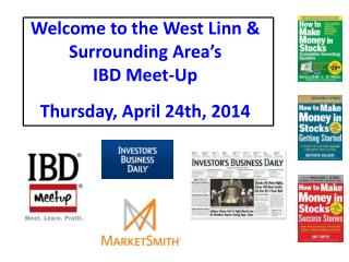 Welcome to the West Linn & Surrounding Area's IBD Meet-Up
