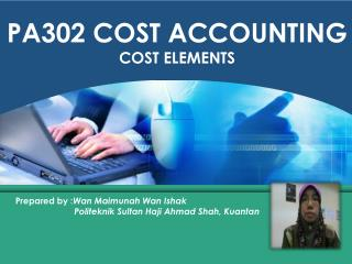 PA302 COST ACCOUNTING COST ELEMENTS