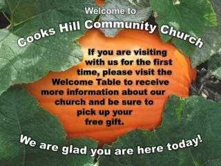 If you are visiting with us for the first time, please visit the Welcome Table to receive more