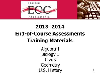2013–2014 End-of-Course Assessments Training Materials
