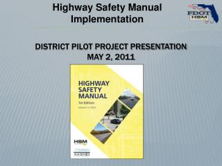 DISTRICT PILOT PROJECT Presentation May 2, 2011