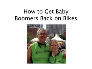 How to Get Baby  Boomers Back on Bikes