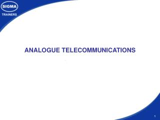 ANALOGUE TELECOMMUNICATIONS
