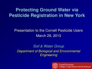 Protecting Ground Water via Pesticide Registration in New York