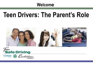 Teen Drivers:  The  Parent's Role