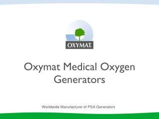 Oxymat Medical  Oxygen Generators