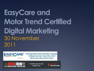 EasyCare and  Motor Trend Certified Digital Marketing