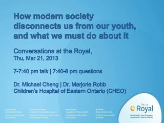 How modern society disconnects us from our youth, and what we must do about it Conversations at the Royal,  Thu, Mar 21,