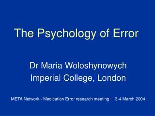 The Psychology of Error