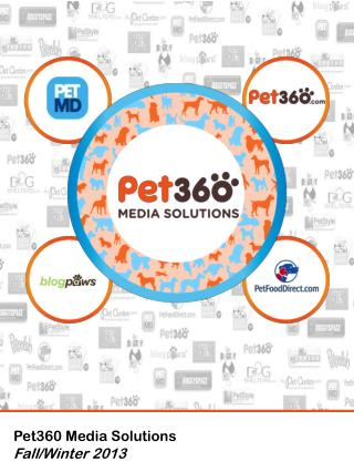 Pet360 Media Solutions Fall/Winter 2013