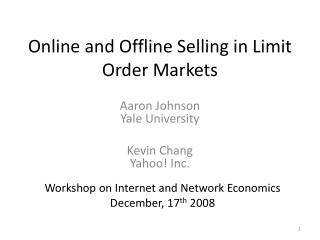 Online and Offline Selling in Limit Order Markets