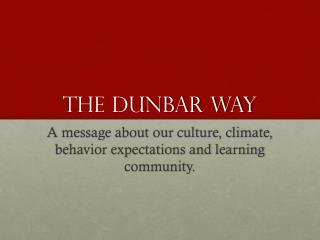 The Dunbar way
