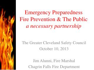Emergency Preparedness Fire Prevention & The Public a necessary partnership