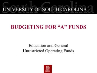 Education and General  Unrestricted Operating Funds