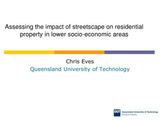 Assessing the impact of streetscape on residential property in lower socio-economic  areas