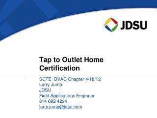 Tap to Outlet Home Certification