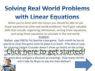 Solving Real World Problems  with Linear Equations