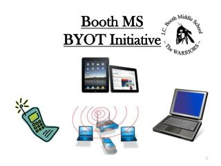 Booth MS  BYOT Initiative