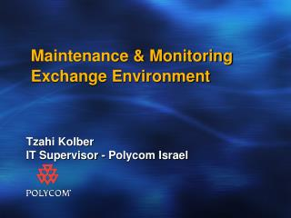 Maintenance & Monitoring Exchange Environment