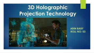 3D Holographic Projection Technology